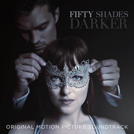 フィフティ・シェイズ・ダーカー フィフティ・シェイズ・オブ・グレイ 続編 映画 ダコタ・ジョンソン ジェイミー・ドーナン Fifty Shades Darker Grey Movie Sequel  サントラ