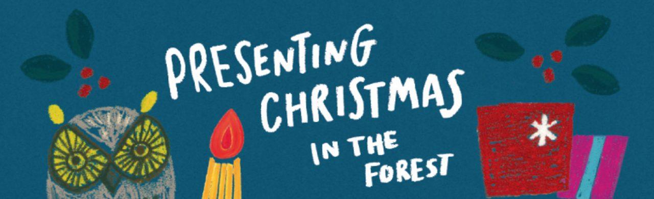 画像: PRESENTING CHRISTMAS IN THE FOREST ~ハンズの森のクリスマス~