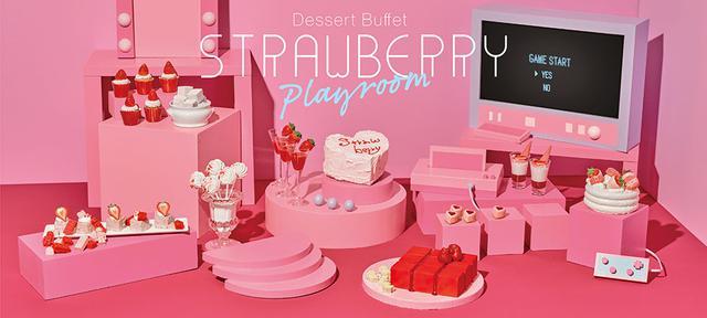 画像: ストロベリーデザートビュッフェStrawberry Playroom (ストロベリープレイルーム) | 千葉・舞浜のホテルなら【ヒルトン東京ベイ|東京ディズニーリゾートオフィシャルホテル】