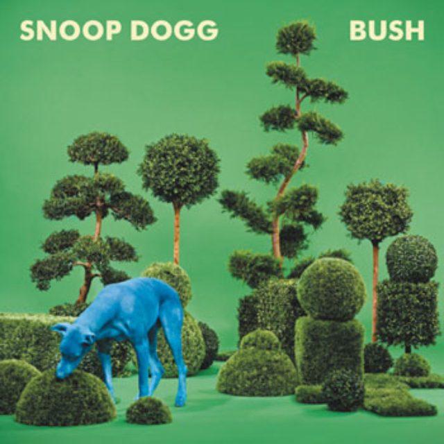 画像: 聴けば体が動きだす! Bush / SNOOP DOGG