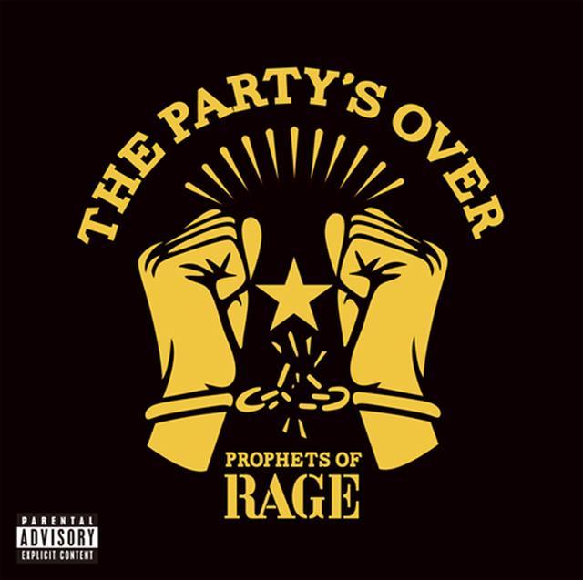 """画像: 聞いとかないと""""ヤバイ""""! 「The Party's Over EP」Prophets of Rage"""