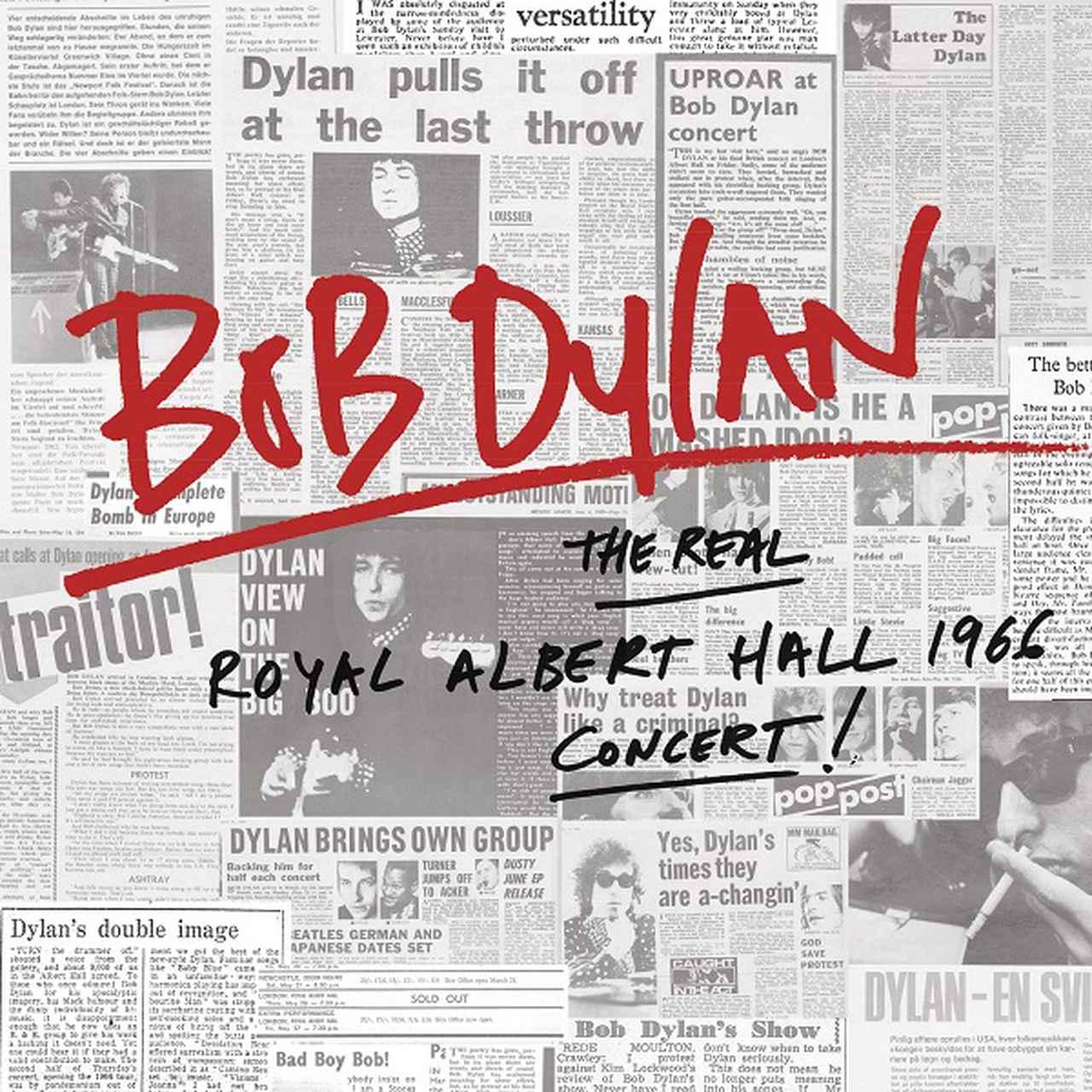 画像: ぐうの音も出ない、名盤確実 「リアル・ロイヤル・アルバートホール」ボブ・ディラン