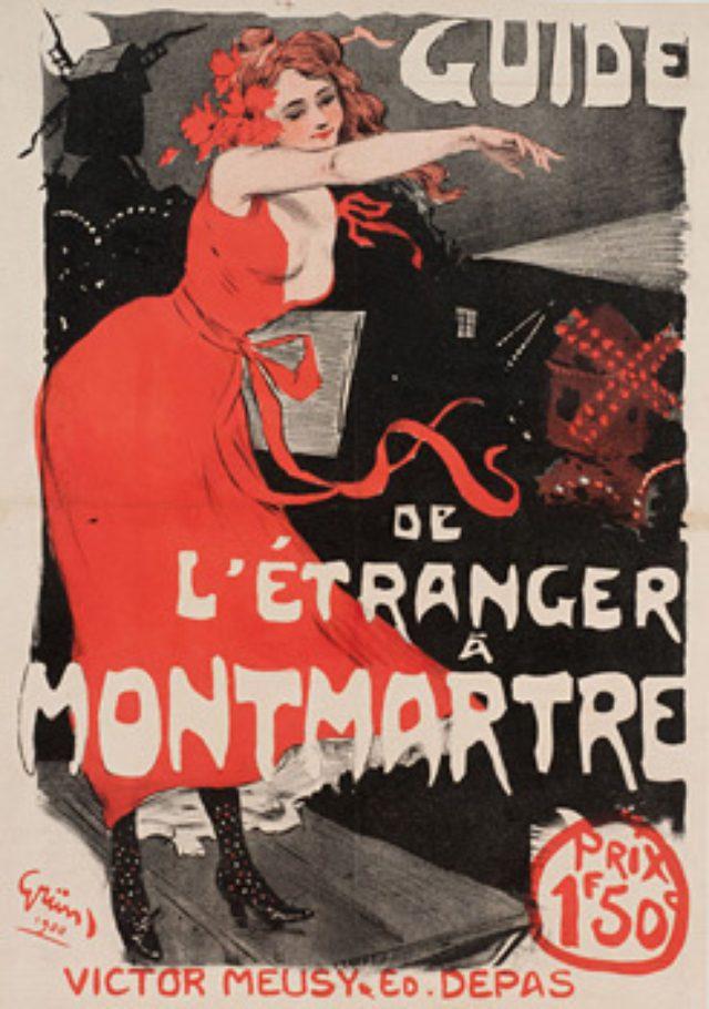 """画像: ジュール・グリュン 《「外国人のためのモンマルトル案内」のポスター》 1900年 紙、リトグラフ モンマルトル美術館 Musée de Montmartre, Collection Société d'Histoire et d'Archéologie """"Le Vieux Montmartre"""""""