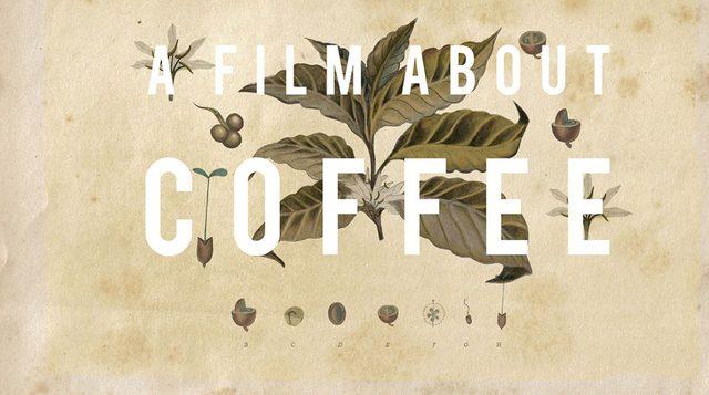 画像: A FILM ABOUT COFFEE