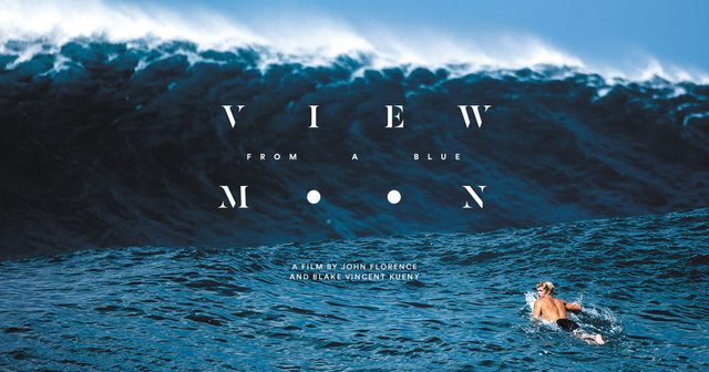 画像: View From A Blue Moon - John Florence