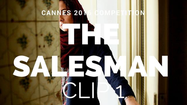 画像: THE SALESMAN - Asghar Farhadi Film Clip 1 (Cannes 2016 Competition) ENG subtitles youtu.be