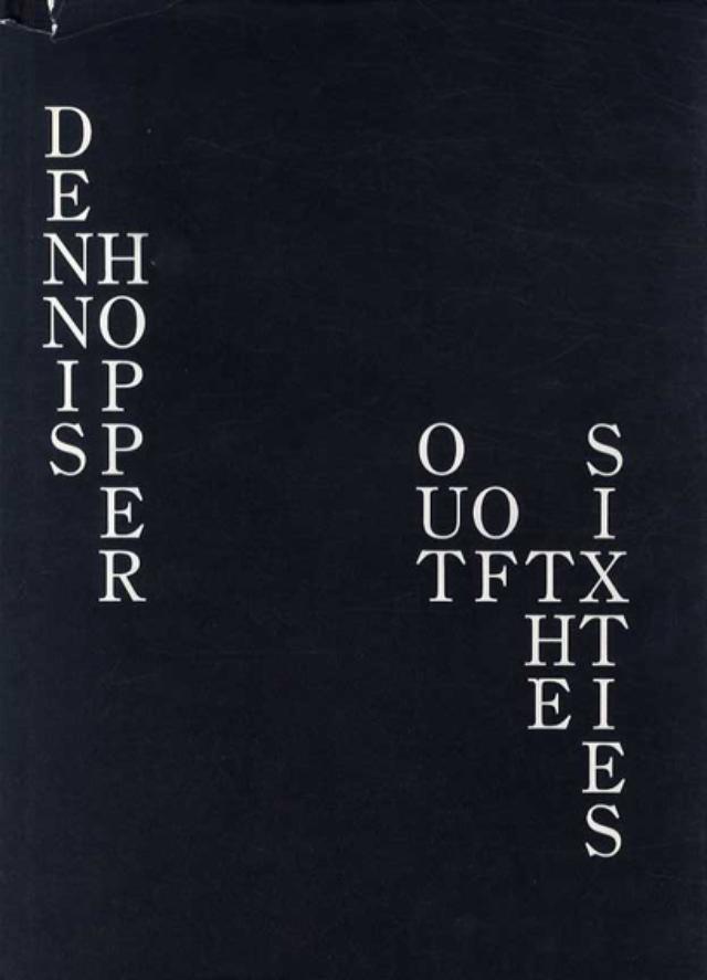画像: デニス・ホッパー写真集 Out Of The Sixties/Dennis Hopper‹‹古書 古本 買取 神田神保町・池袋 : 夏目書房