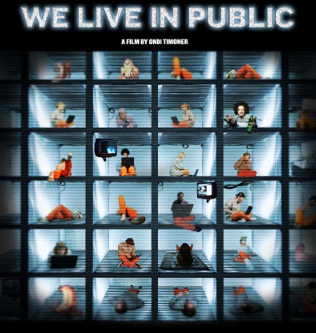 画像: WE LIVE IN PUBLIC--公開生活24時 |日本初上映ドキュメンタリー