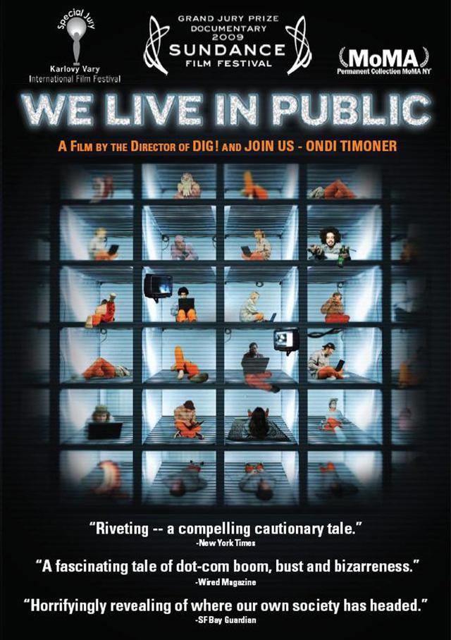 画像: http://www.indiefilmminute.com/archive/we-live-in-public-26/