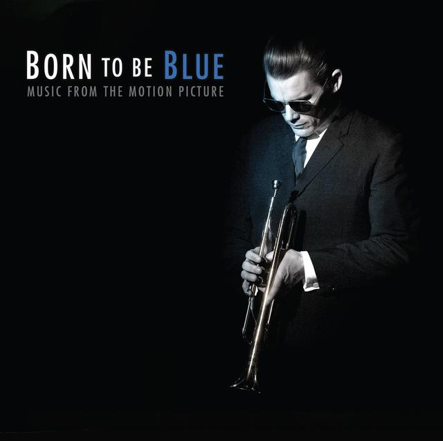 画像: http://filmmusicreporter.com/2016/02/11/born-to-be-blue-soundtrack-details/
