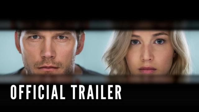 画像: PASSENGERS - Official Trailer (HD) youtu.be