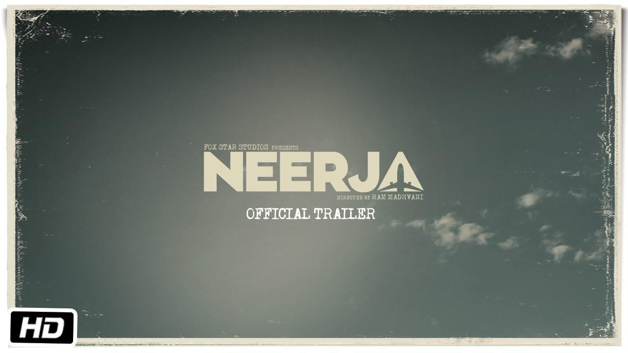 画像: Neerja | Official Trailer | Sonam Kapoor | Shabana Azmi youtu.be