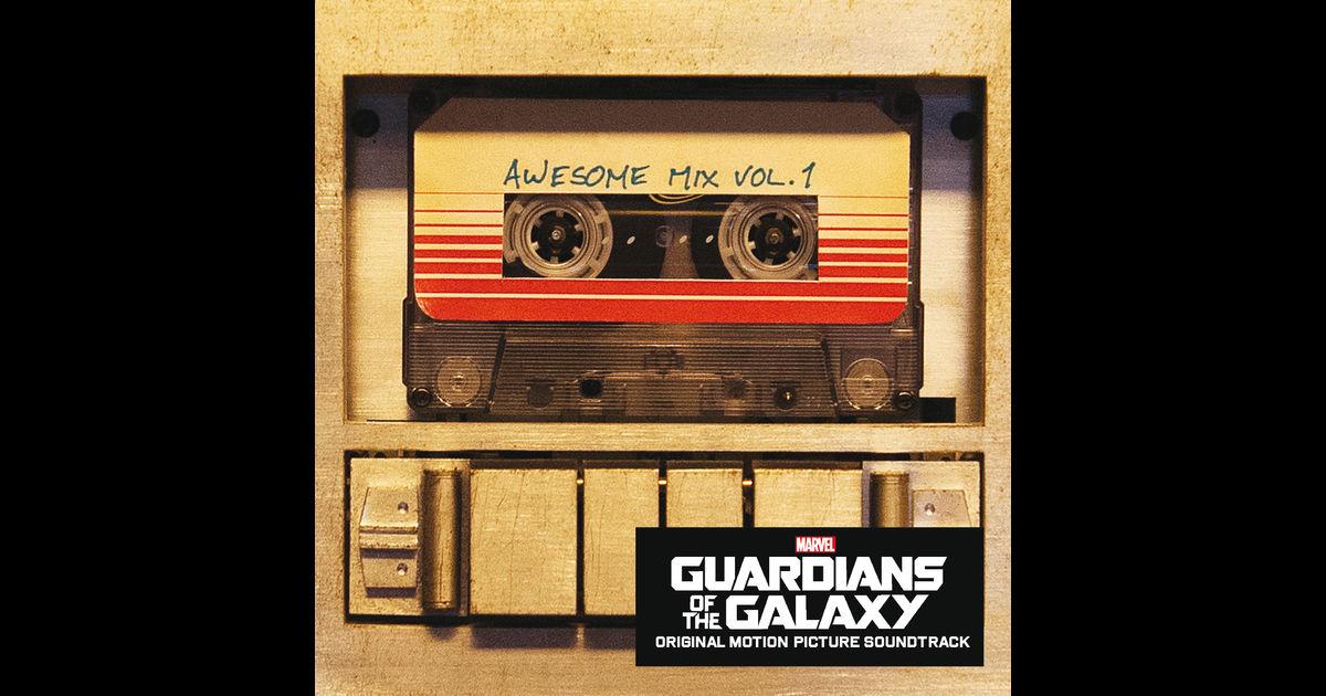 画像: Guardians of the Galaxy: Awesome Mix, Vol. 1 (Original Motion Picture Soundtrack) by Various Artists on iTunes