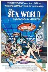 画像: アンソニー・スピネリ監督のSFポルノ『セックス・ワールド』のポスター(ハードコア・バージョン)