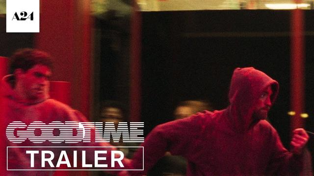 画像: Good Time | Official Trailer HD | A24 youtu.be