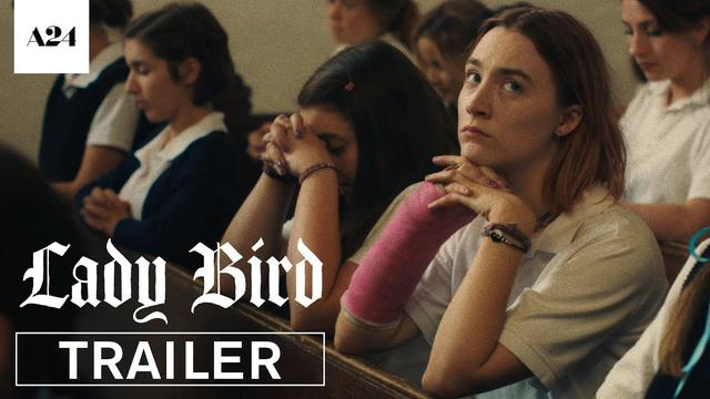 画像: Lady Bird | Official Trailer HD | A24 youtu.be