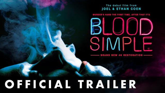 画像: BLOOD SIMPLE - Official Trailer - From Joel and Ethan Coen youtu.be