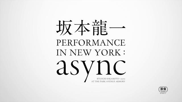 画像: 坂本龍一 PERFORMANCE IN NEW YORK: async予告編 youtu.be