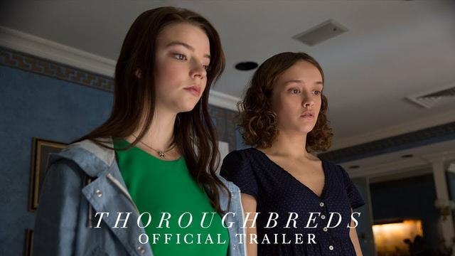 画像: THOROUGHBREDS - Official Trailer [HD] - In Theaters March 9, 2018 youtu.be