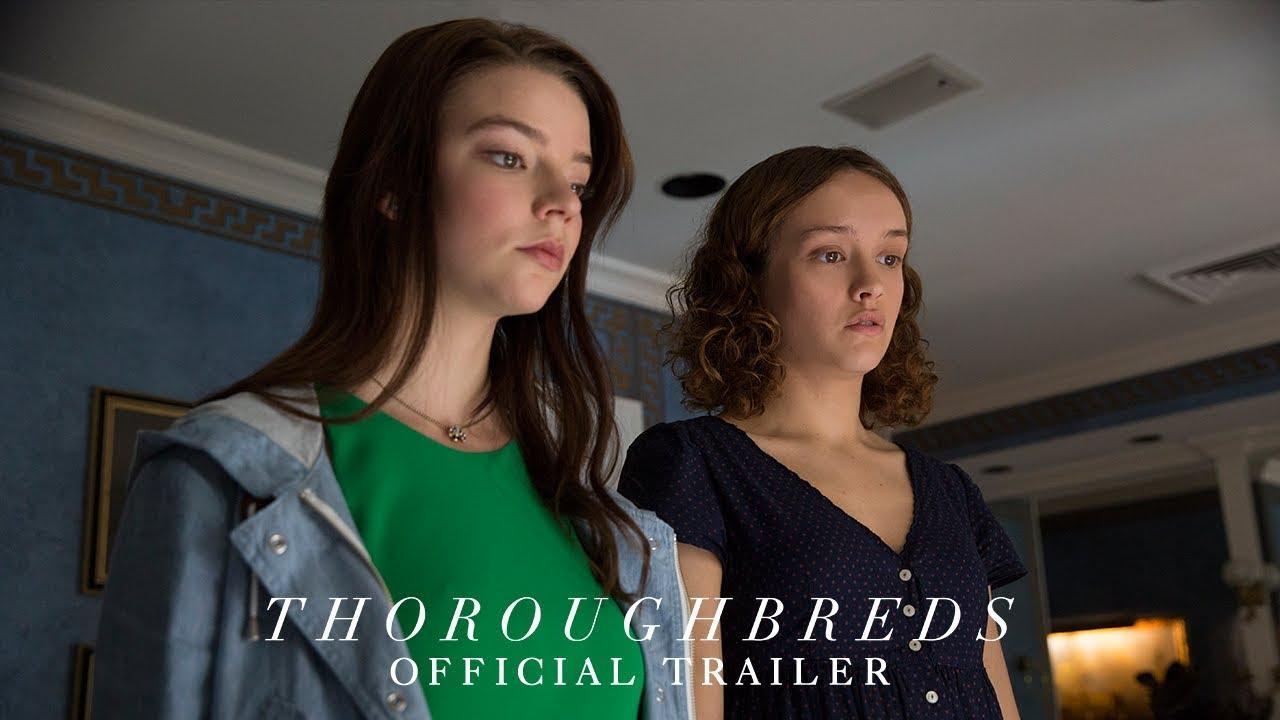画像: THOROUGHBREDS - Official Trailer [HD] - In Theaters March 9, 2018 youtu.be