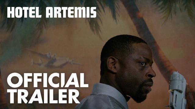 画像: Hotel Artemis | Official Trailer [HD] | Global Road youtu.be