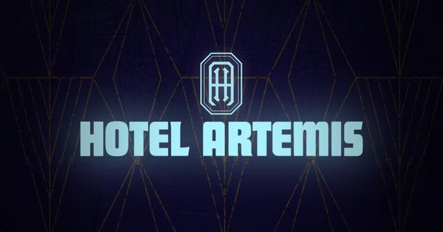 画像: Hotel Artemis | In Theaters June 8