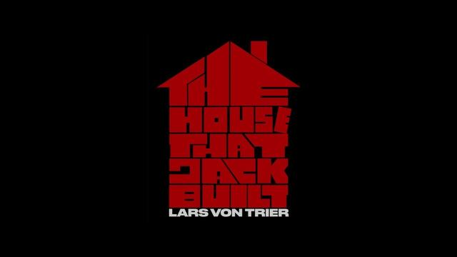 画像: The House That Jack Built - Cannes 2018 teaser youtu.be
