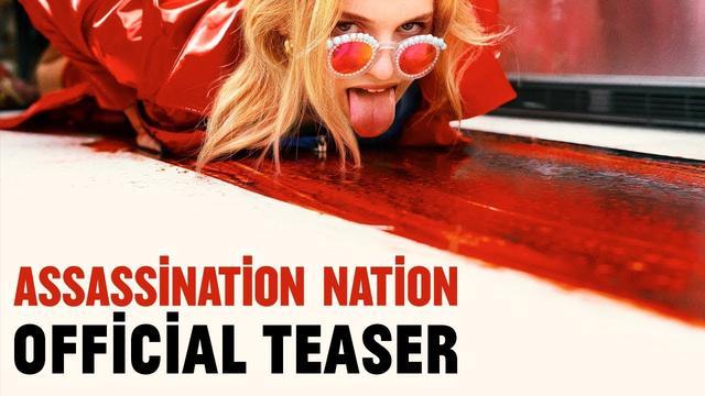 画像: Assassination Nation [Teaser] - In Theaters September 21 youtu.be