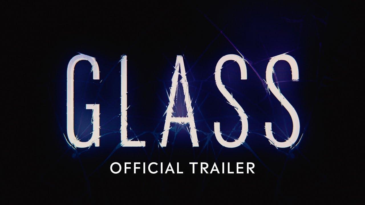 画像: Glass - Official Trailer [HD] youtu.be