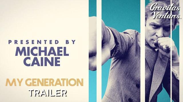 画像: My Generation | Michael Caine | Trailer youtu.be
