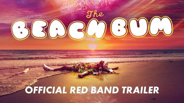 画像: THE BEACH BUM [Official Red Band Trailer] - In Theaters March 29, 2019 youtu.be