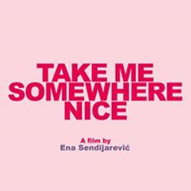 画像: Take Me Somewhere Nice