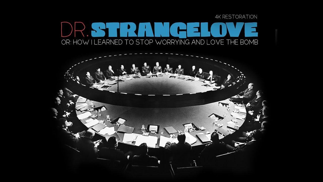 画像: Dr Strangelove Trailer youtu.be