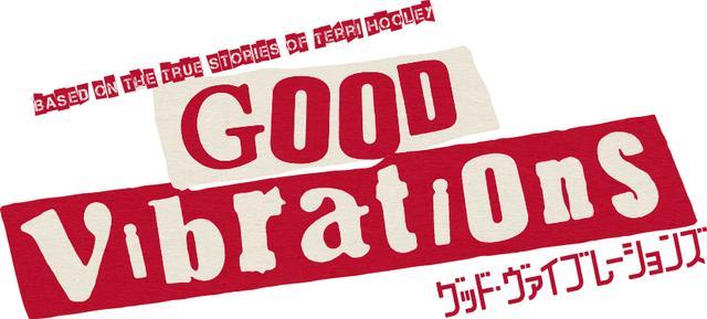 画像: 映画『GOOD VIBRATIONS』