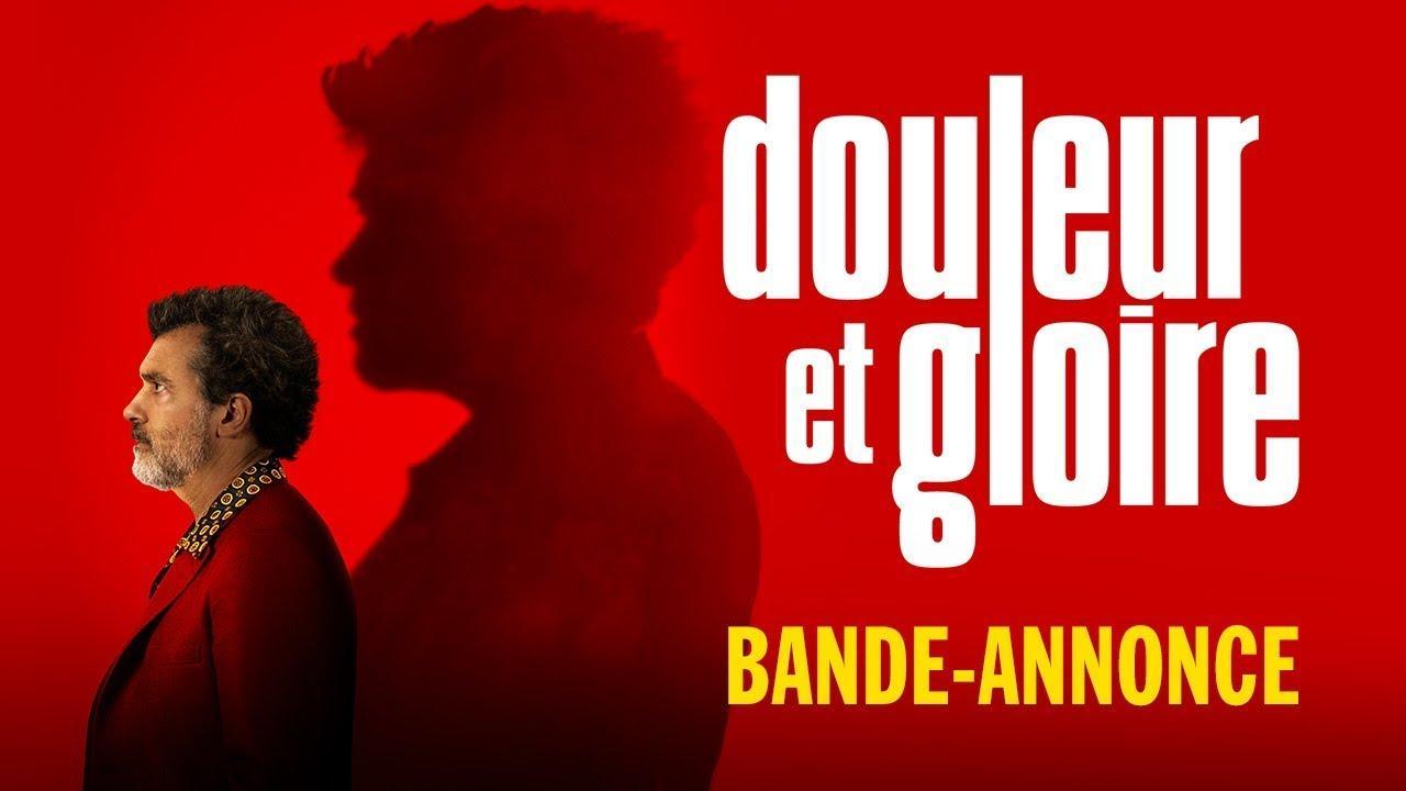 画像: Douleur et Gloire - Bande-annonce officielle HD youtu.be