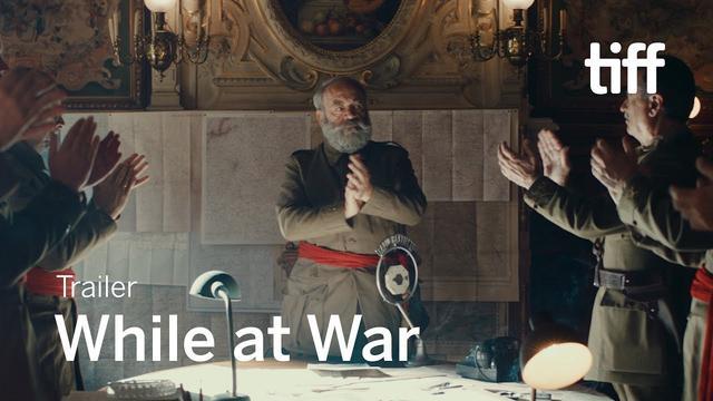 画像: WHILE AT WAR Trailer | TIFF 2019 youtu.be