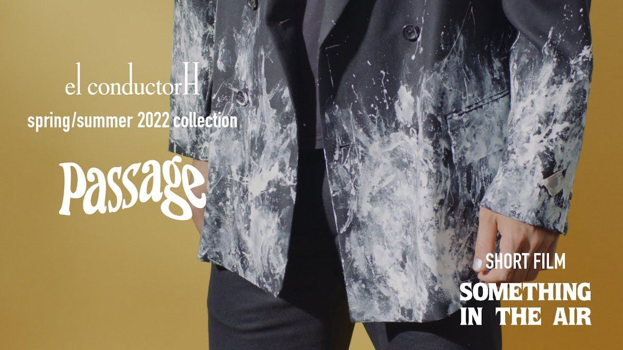 画像: el conductorH 2022 S/S Collection   Rakuten Fashion Week TOKYO 2022 S/S www.youtube.com