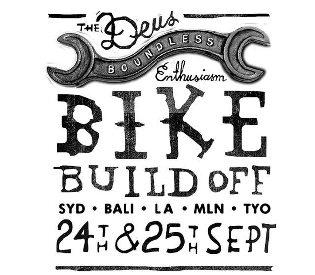 画像: THE DEUS BIKE BUILD OFFは、シドニー、バリ、ロサンゼルス、ミラノ、そして東京を舞台に開催されるカスタムモーターサイクルの祭典として、世界的に注目を集めるイベントだ。 deuscustoms.com