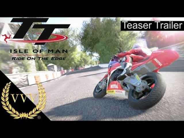 画像: TT Isle of Man: Ride on the Edge Teaser Trailer - YouTube youtu.be