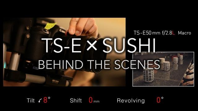 "画像: Behind the Scenes of ""TS-E × SUSHI"" (CanonOfficial) youtu.be"