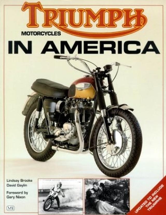 """画像: 「Triumph Motorcycles in America」 ある意味、戦後から主要輸出国のアメリカ向けに、""""米国車""""になっていったトライアンフの、アメリカでの歴史を網羅した一冊です。 coolbeans-book.com"""