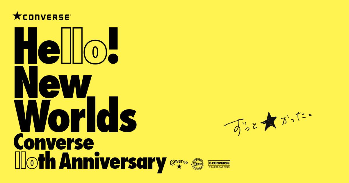 画像: 詳細はこちら: Hello! New Worlds Converse 110th Anniversary - Converse