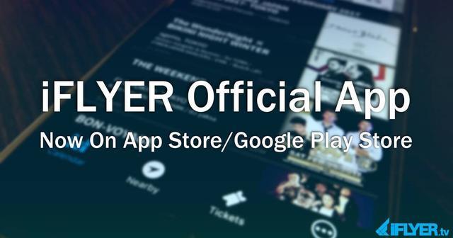 画像: 【イベントをより身近なものに!】音楽イベント探しをさらに簡単&手軽に!「iFLYER」の 公式アプリを遂にリリース!