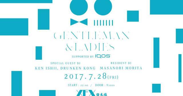 画像: 【iFLYERご招待あり】日本橋XEXで人気パーティ「GENTLEMAN & LADIES」にKEN ISHII初登場!
