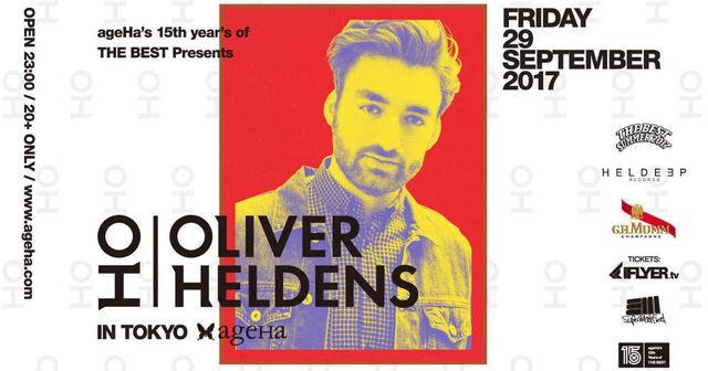 画像: Oliver Heldensが単独来日!ageHa15周年を記念したBIG PARTY開催決定!