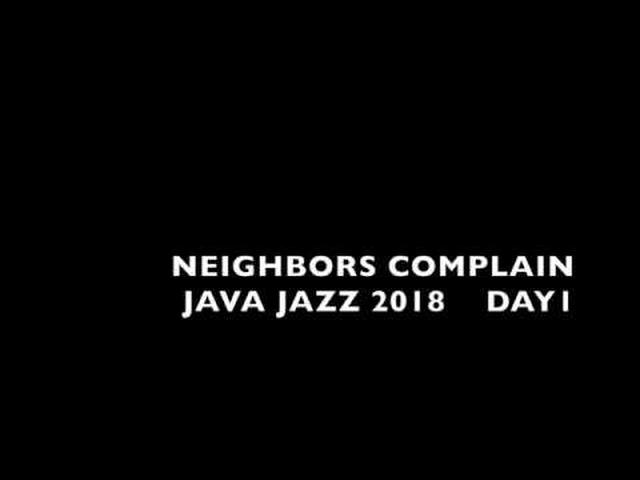 画像: Neighbors Complain - JAVA JAZZ FESTIVAL 2018 DAY1 youtu.be