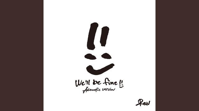 画像: We'll be fine (Acoustic Version) youtu.be