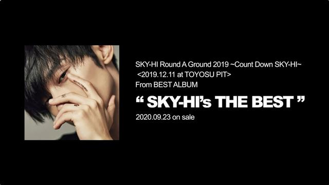 画像: SKY-HI / SKY-HI Round A Ground 2019 ~Count Down SKY-HI~ (Teaser Movie) youtu.be