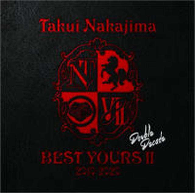 画像: BEST YOURS II 2010-2020 Double Decade - ALBUM - TAKUI NAKAJIMA OFFICIAL WEB SITE
