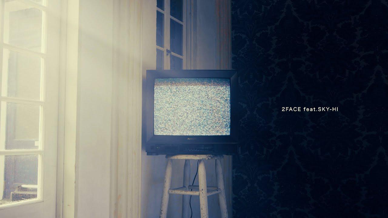 画像: 【Music Video】2FACE feat.SKY-HI youtu.be